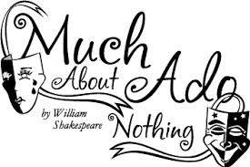 a discussion of the dramatic form of the comedy much ado about nothing by william shakespeare Shakespeare & the elizabethan stage  include romeo and juliet and much ado about nothing at shakespeare's globe,  william shakespeare, much ado about nothing,.